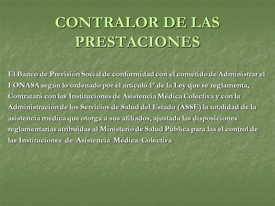 CONTRALOR DE LAS PRESTACIONES