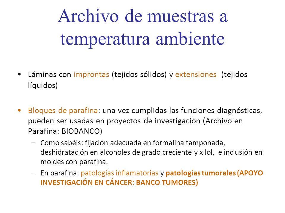 Archivo de muestras a temperatura ambiente