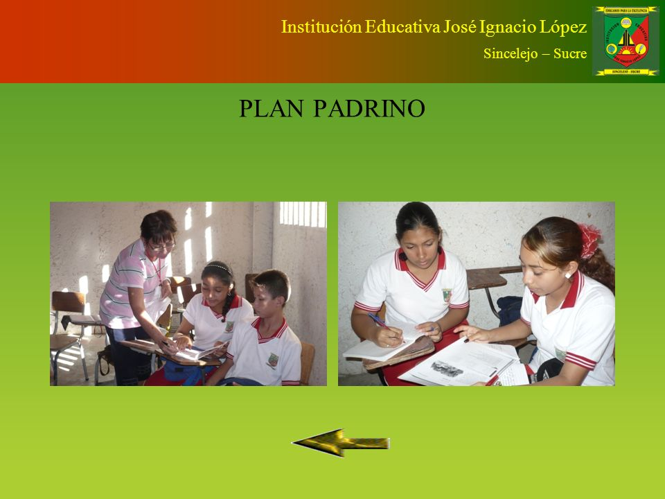 PLAN PADRINO Institución Educativa José Ignacio López