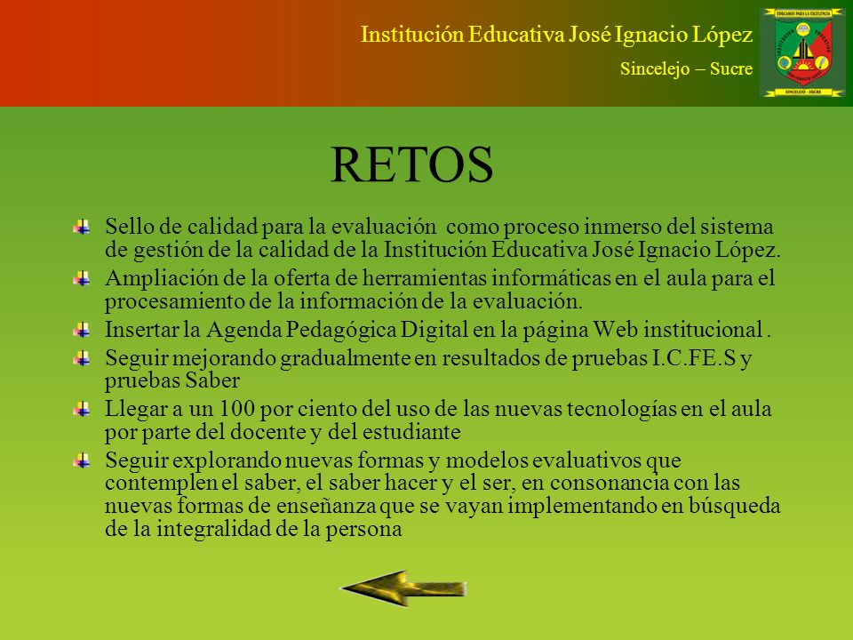 RETOS Institución Educativa José Ignacio López