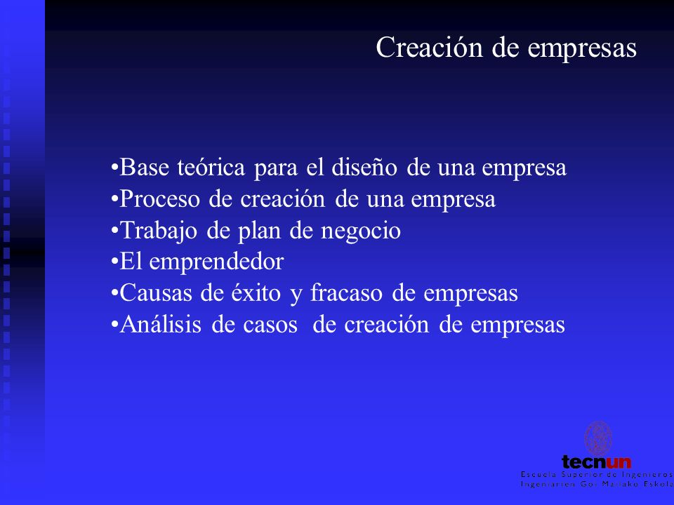 Creación de empresas Base teórica para el diseño de una empresa