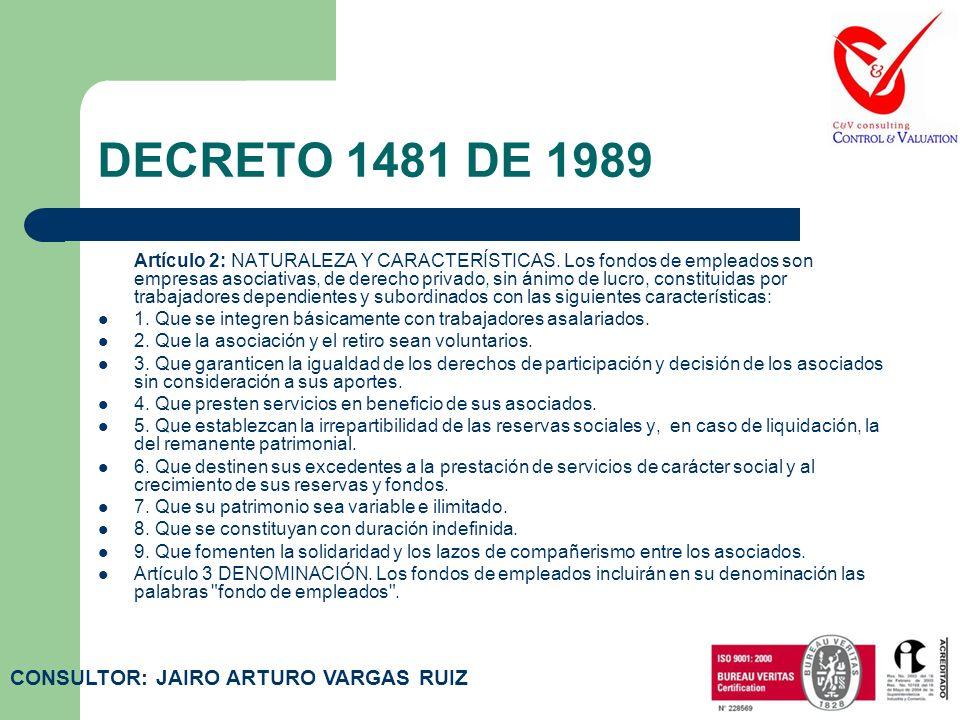 DECRETO 1481 DE 1989 CONSULTOR: JAIRO ARTURO VARGAS RUIZ