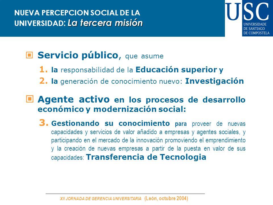 NUEVA PERCEPCION SOCIAL DE LA UNIVERSIDAD: La tercera misión