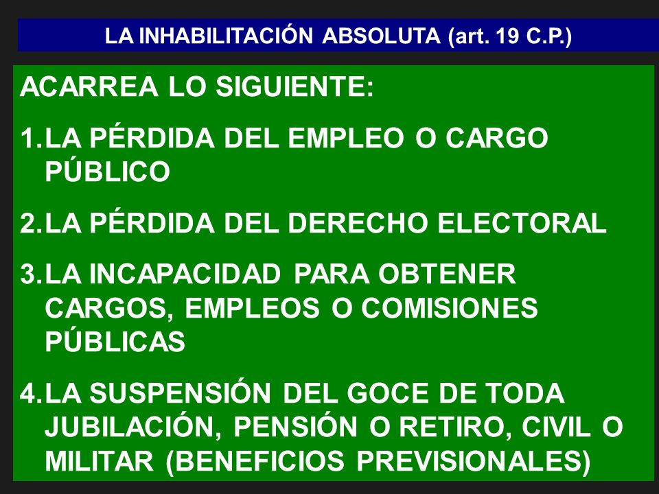 LA INHABILITACIÓN ABSOLUTA (art. 19 C.P.)