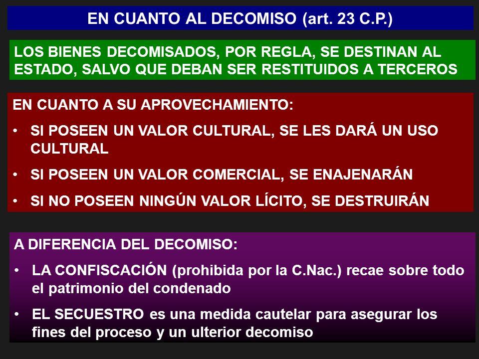 EN CUANTO AL DECOMISO (art. 23 C.P.)