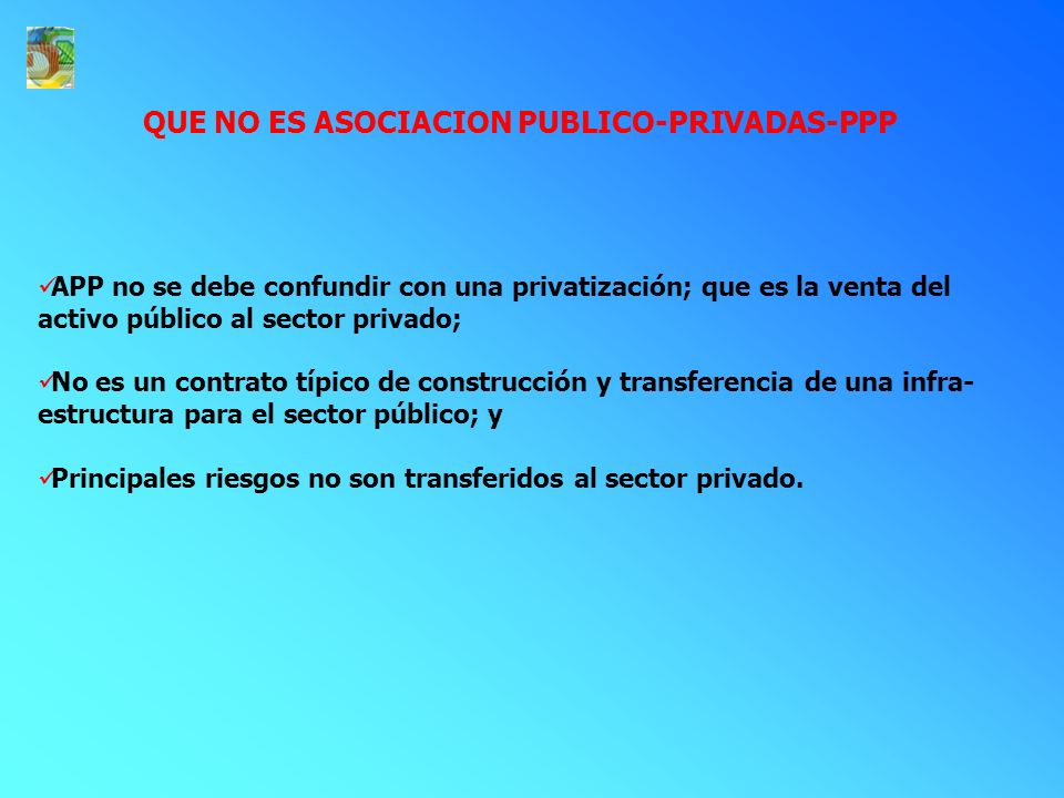 QUE NO ES ASOCIACION PUBLICO-PRIVADAS-PPP