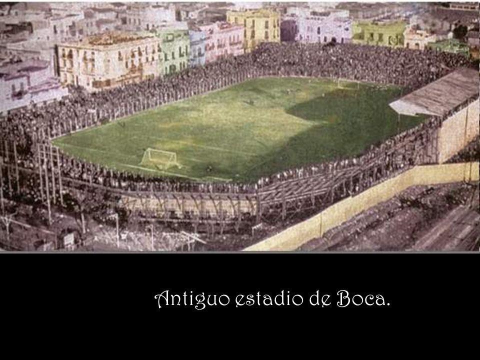 Antiguo estadio de Boca.