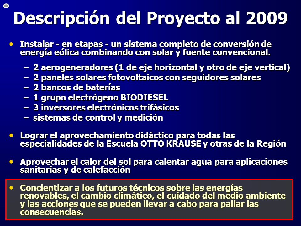 Descripción del Proyecto al 2009