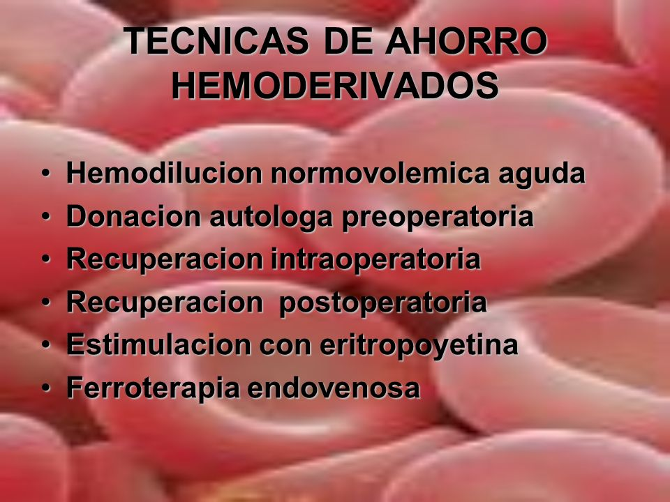 TECNICAS DE AHORRO HEMODERIVADOS