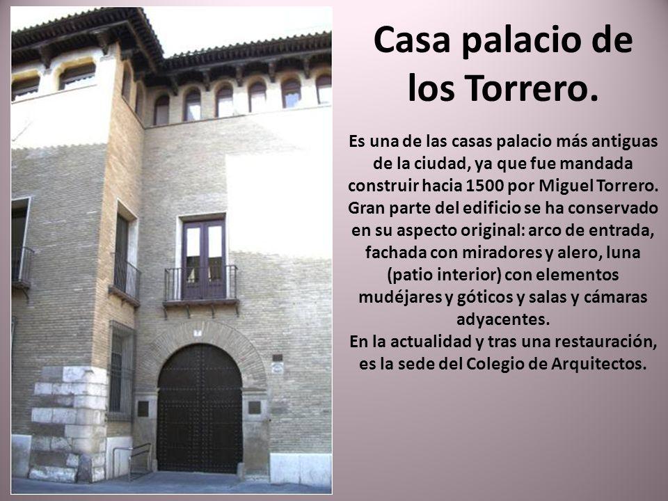 Casa palacio de los Torrero.