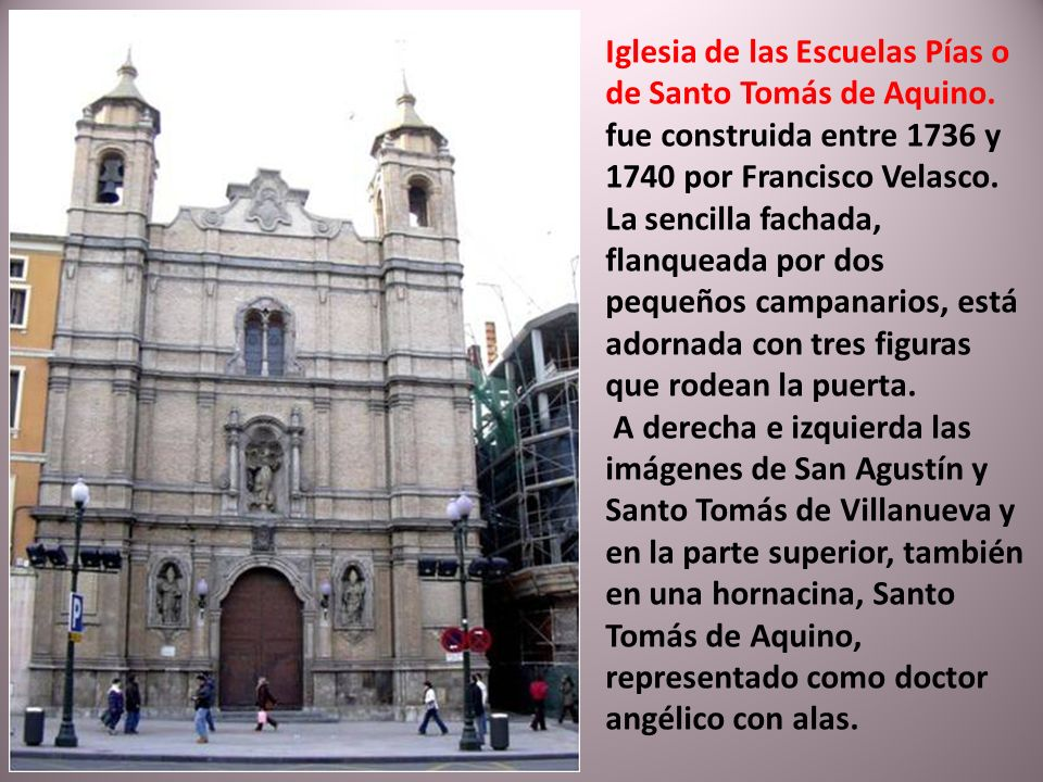Iglesia de las Escuelas Pías o de Santo Tomás de Aquino.