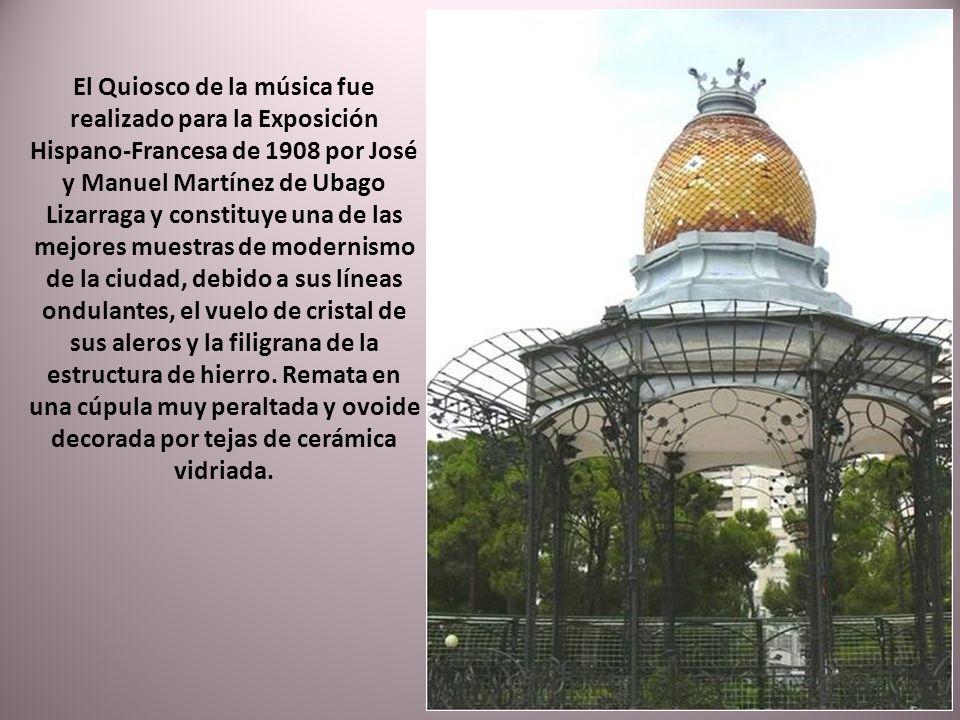 El Quiosco de la música fue realizado para la Exposición Hispano-Francesa de 1908 por José y Manuel Martínez de Ubago Lizarraga y constituye una de las mejores muestras de modernismo de la ciudad, debido a sus líneas ondulantes, el vuelo de cristal de sus aleros y la filigrana de la estructura de hierro.