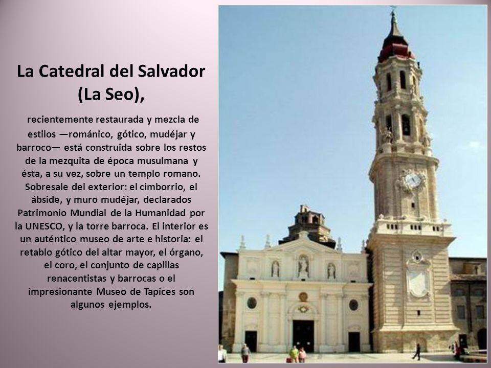 La Catedral del Salvador (La Seo),