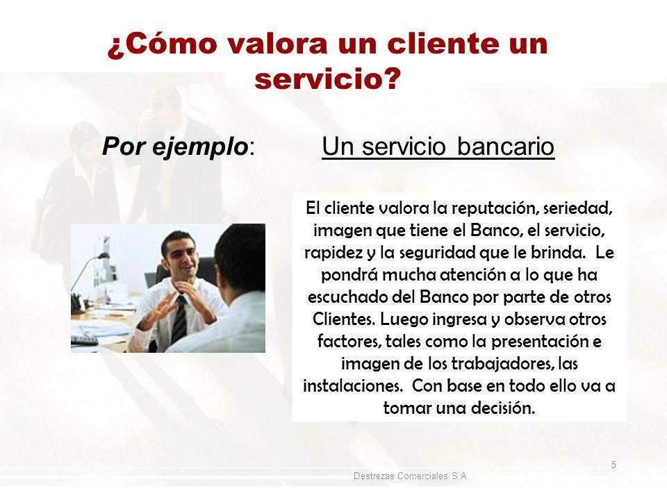 ¿Cómo valora un cliente un servicio