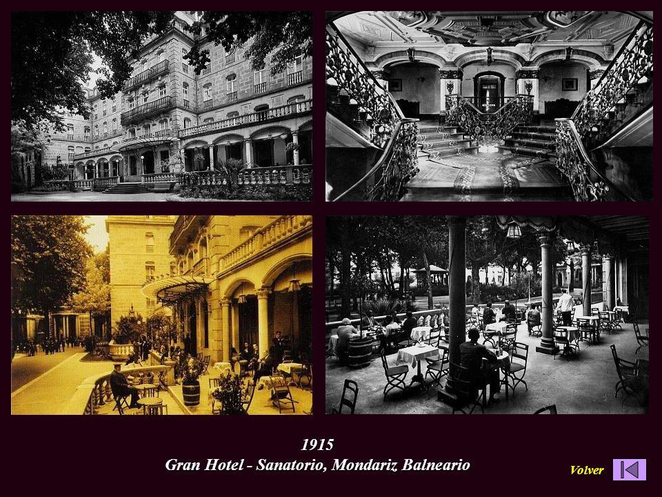 1915 Gran Hotel - Sanatorio, Mondariz Balneario
