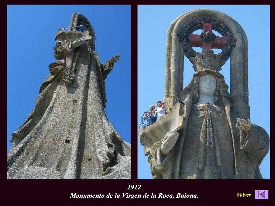 1912 Monumento de la Virgen de la Roca, Baiona.