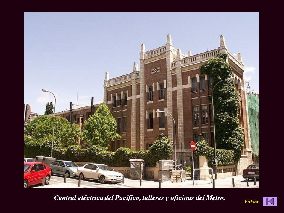 Central eléctrica del Pacífico, talleres y oficinas del Metro.