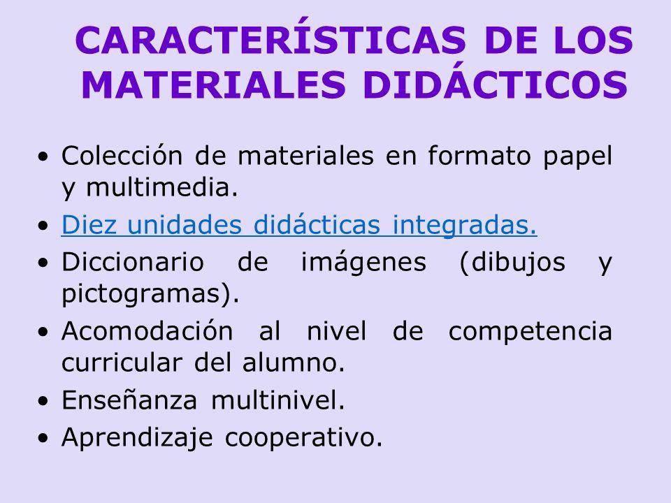 CARACTERÍSTICAS DE LOS MATERIALES DIDÁCTICOS