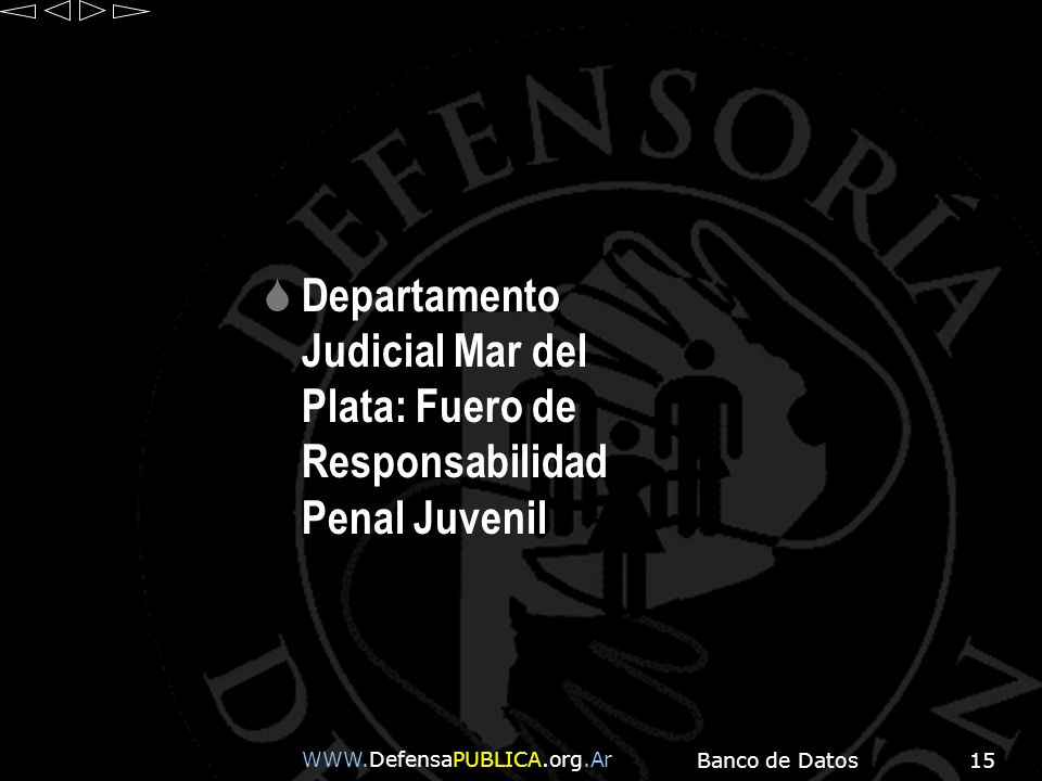 Departamento Judicial Mar del Plata: Fuero de Responsabilidad Penal Juvenil