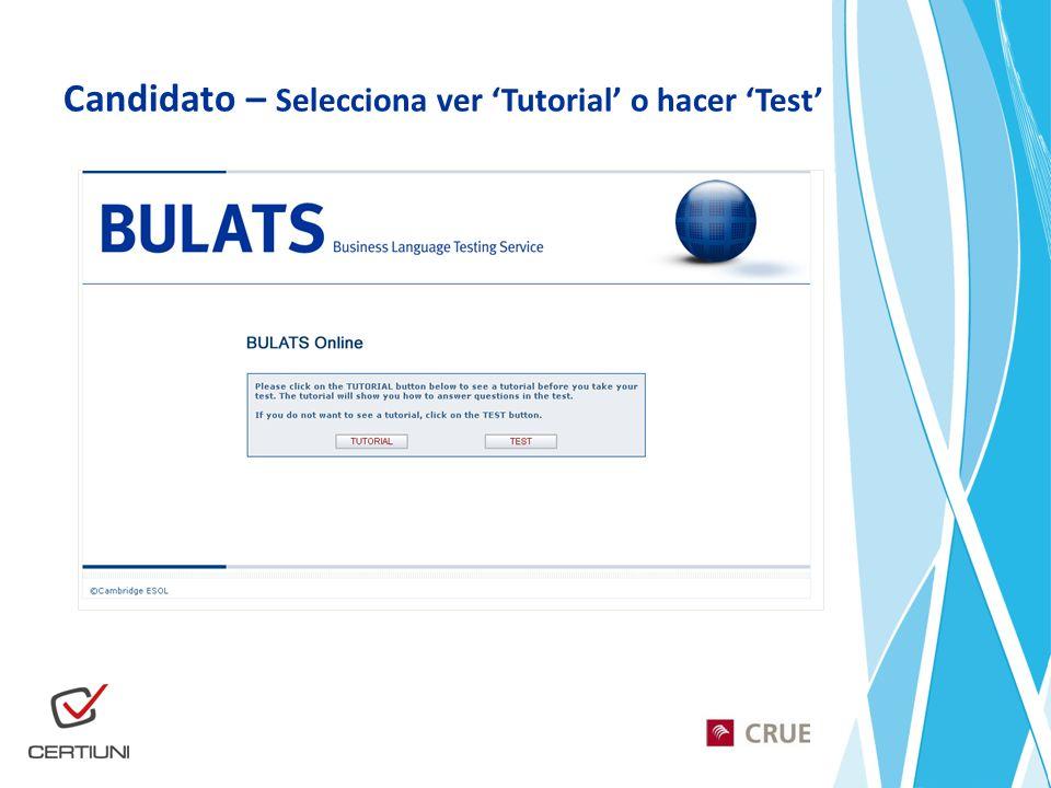 Candidato – Selecciona ver 'Tutorial' o hacer 'Test'