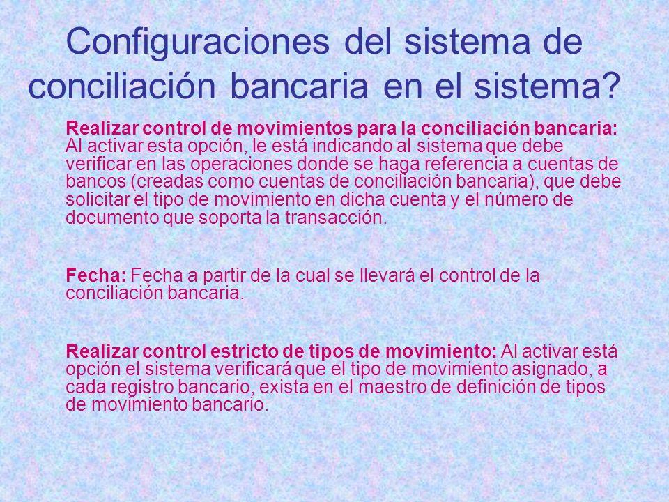 Configuraciones del sistema de conciliación bancaria en el sistema