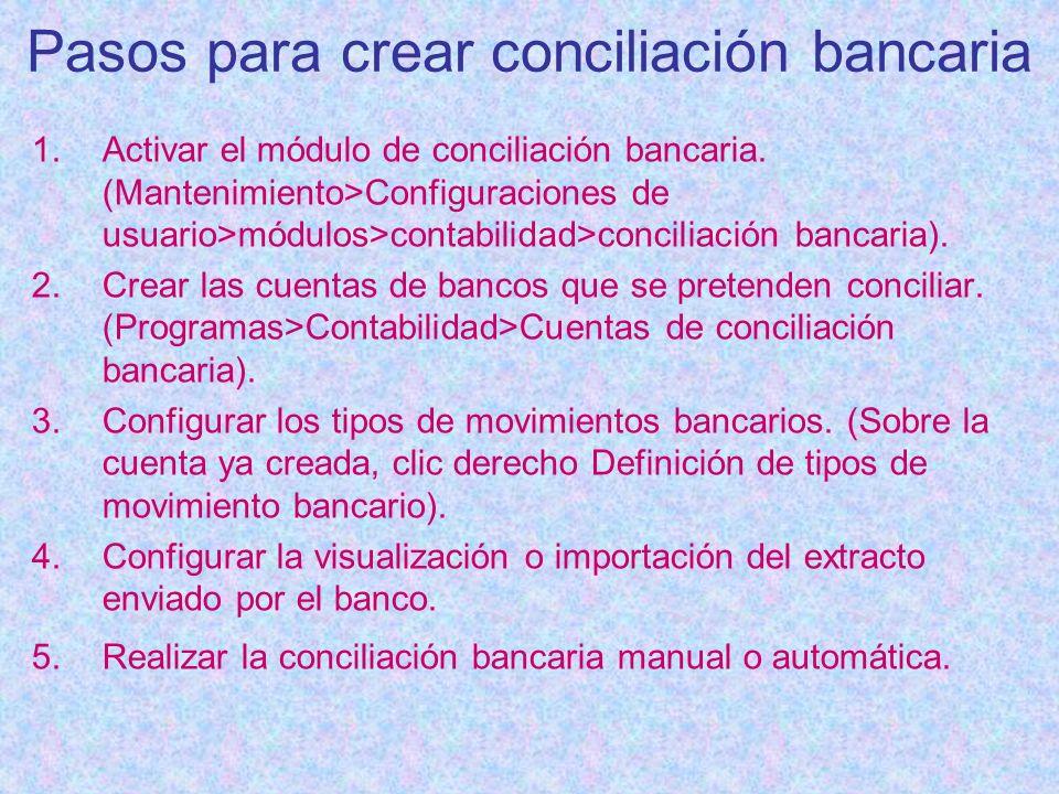 Pasos para crear conciliación bancaria