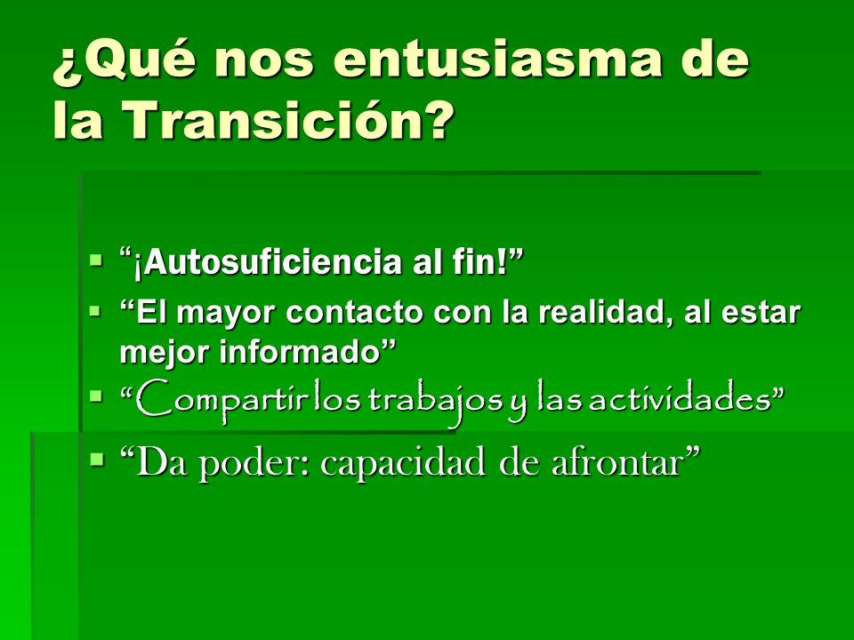 ¿Qué nos entusiasma de la Transición