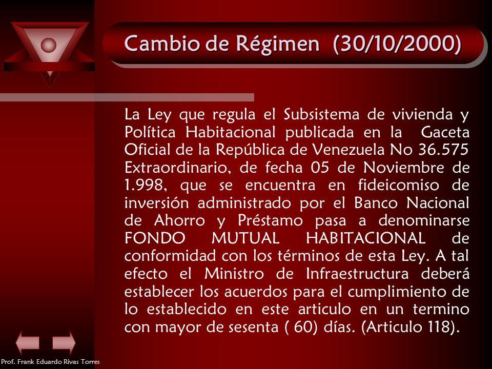 Cambio de Régimen (30/10/2000)