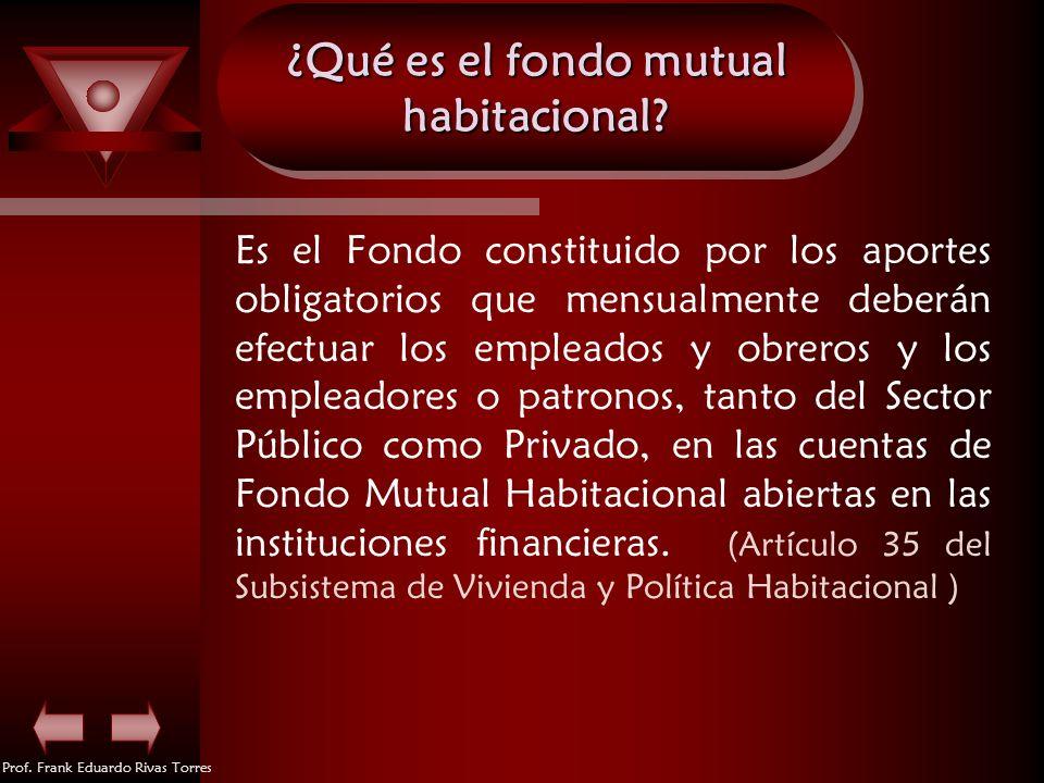 ¿Qué es el fondo mutual habitacional