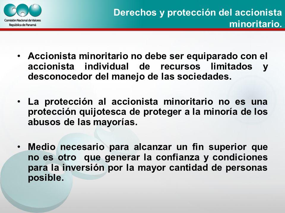 Derechos y protección del accionista minoritario.