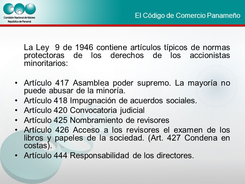 El Código de Comercio Panameño.