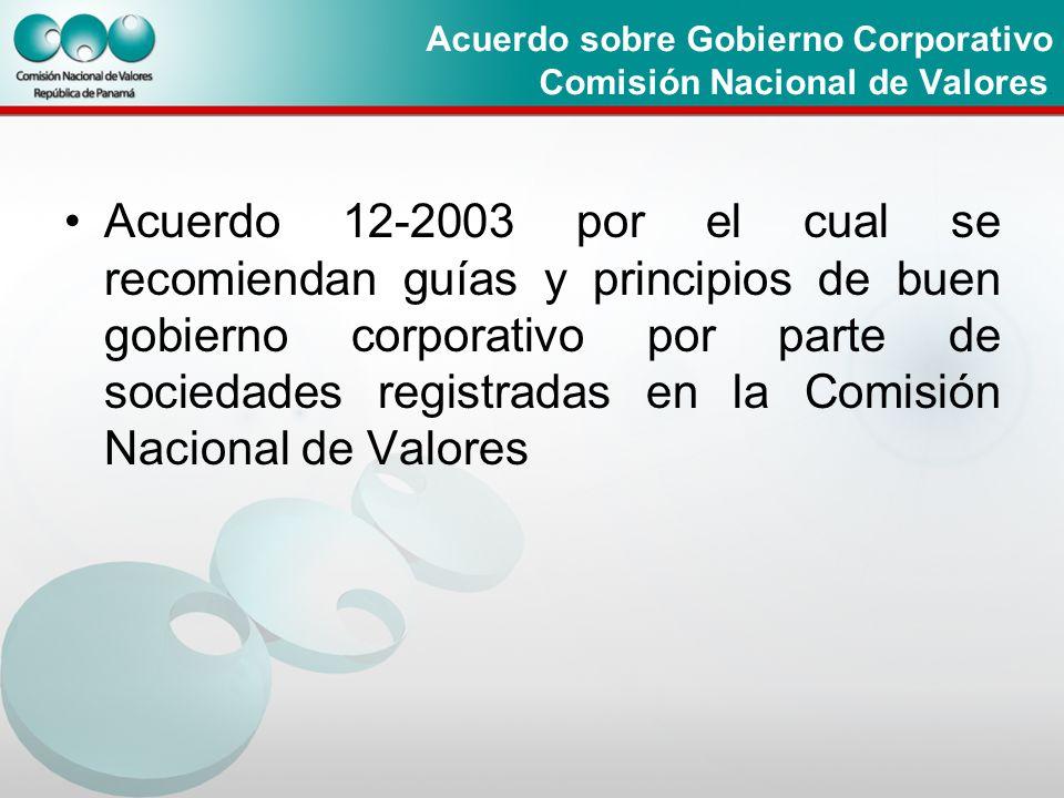 Acuerdo sobre Gobierno Corporativo Comisión Nacional de Valores.