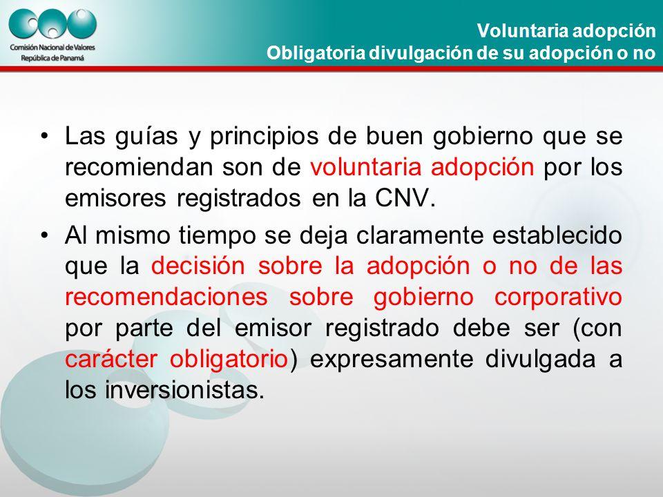 Voluntaria adopción Obligatoria divulgación de su adopción o no
