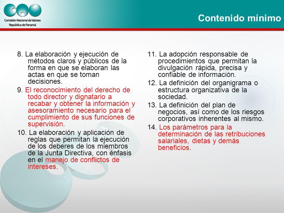 Contenido mínimo 8. La elaboración y ejecución de métodos claros y públicos de la forma en que se elaboran las actas en que se toman decisiones.