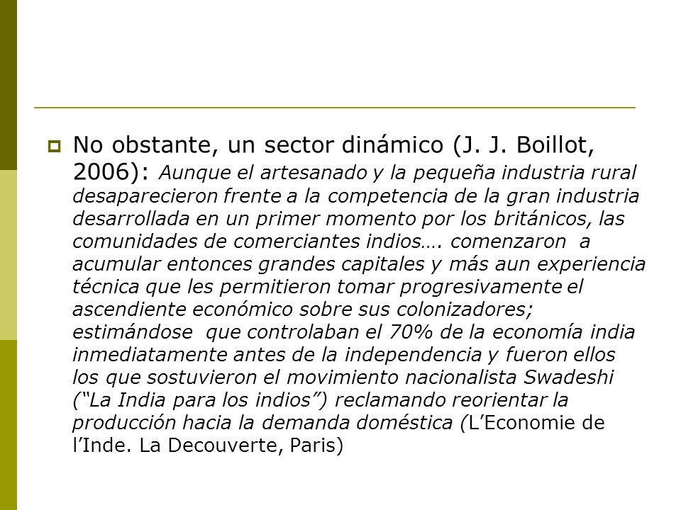 No obstante, un sector dinámico (J. J