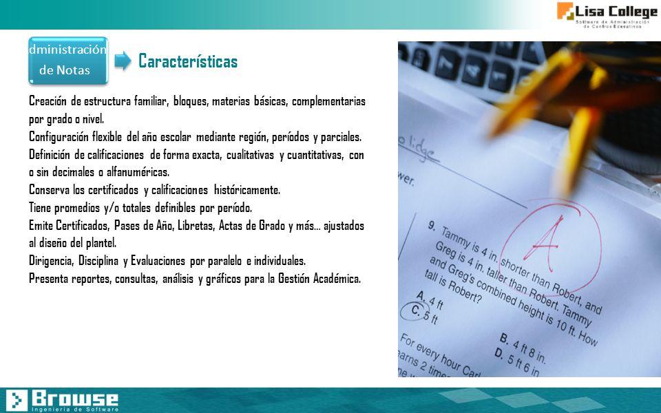 Características Administración de Notas