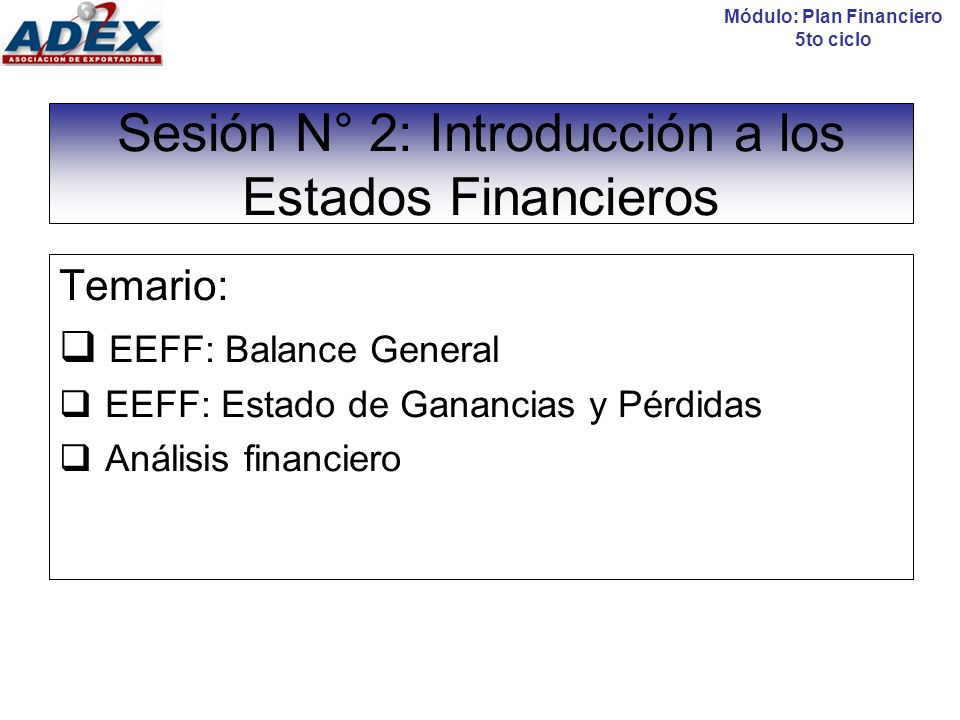 Sesión N° 2: Introducción a los Estados Financieros