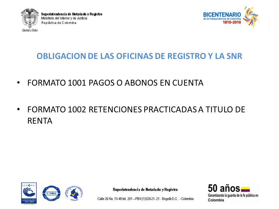 OBLIGACION DE LAS OFICINAS DE REGISTRO Y LA SNR