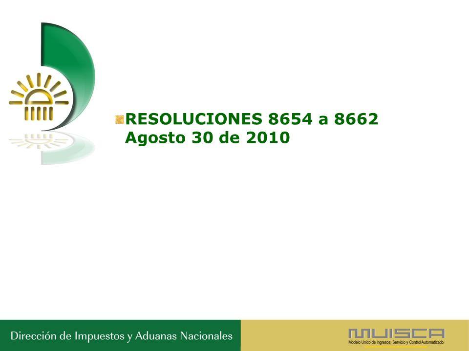 RESOLUCIONES 8654 a 8662 Agosto 30 de 2010