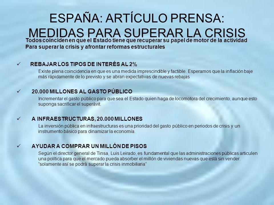 ESPAÑA: ARTÍCULO PRENSA: MEDIDAS PARA SUPERAR LA CRISIS