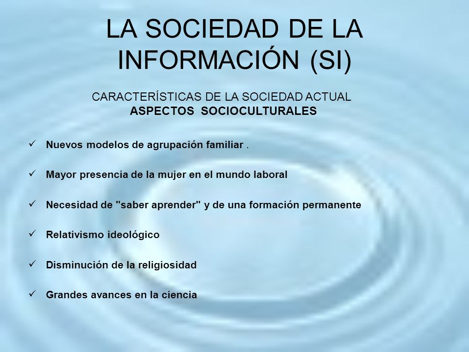 LA SOCIEDAD DE LA INFORMACIÓN (SI)