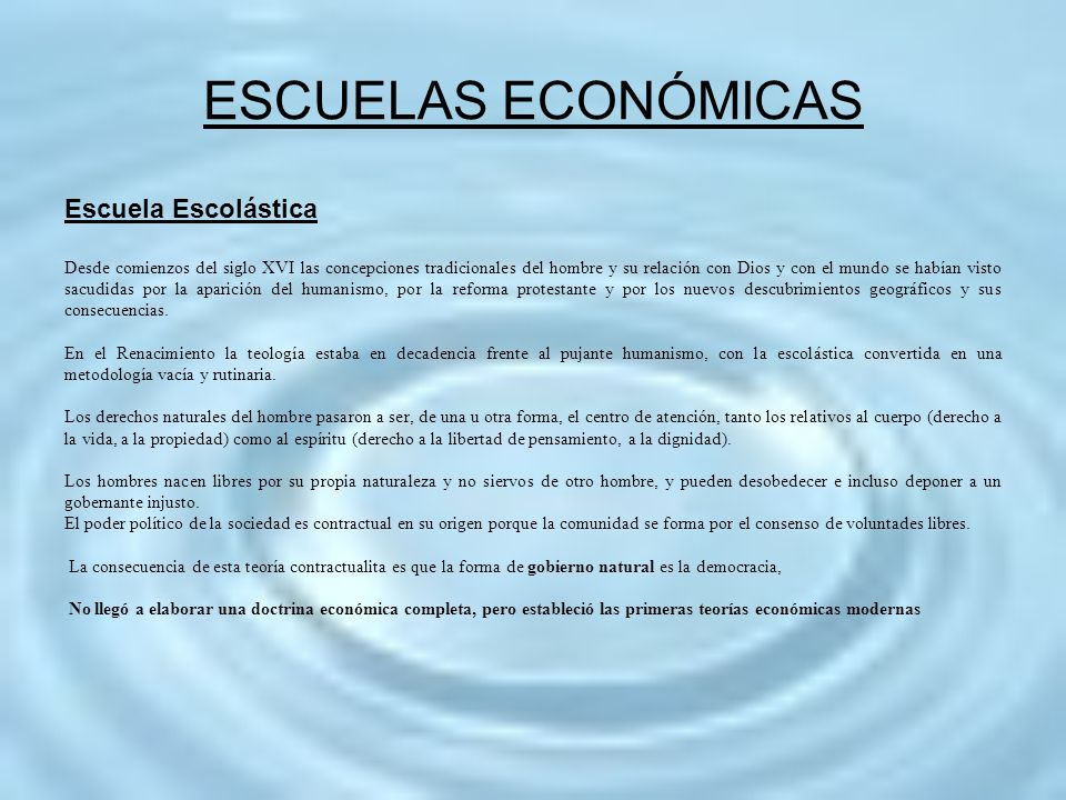 ESCUELAS ECONÓMICAS Escuela Escolástica