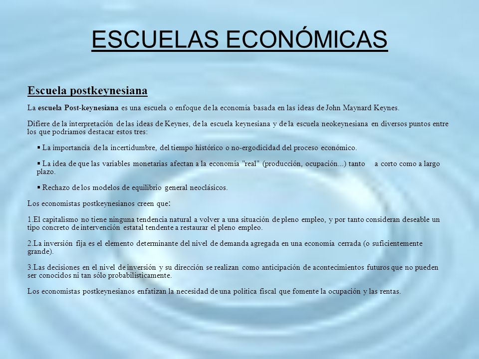 ESCUELAS ECONÓMICAS Escuela postkeynesiana