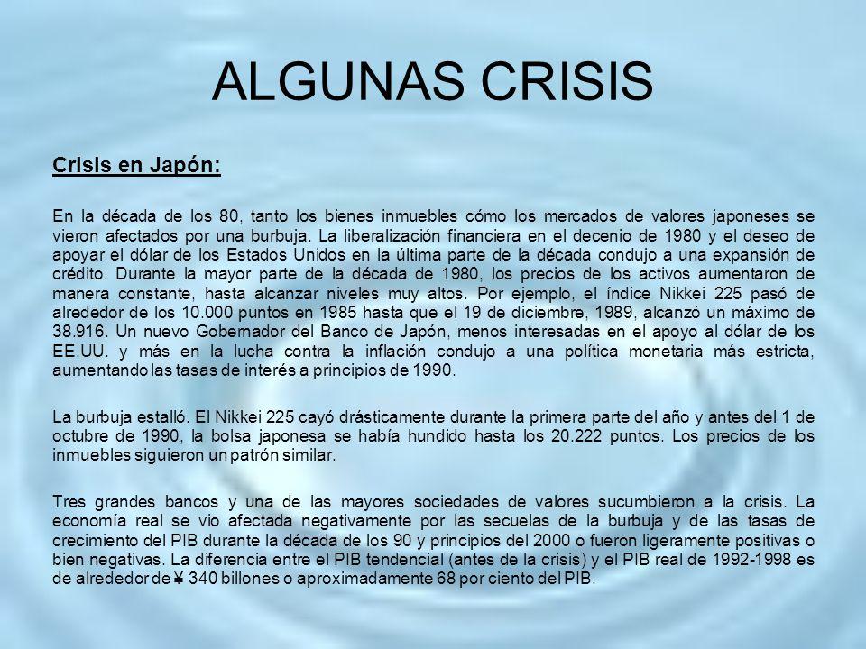 ALGUNAS CRISIS Crisis en Japón: