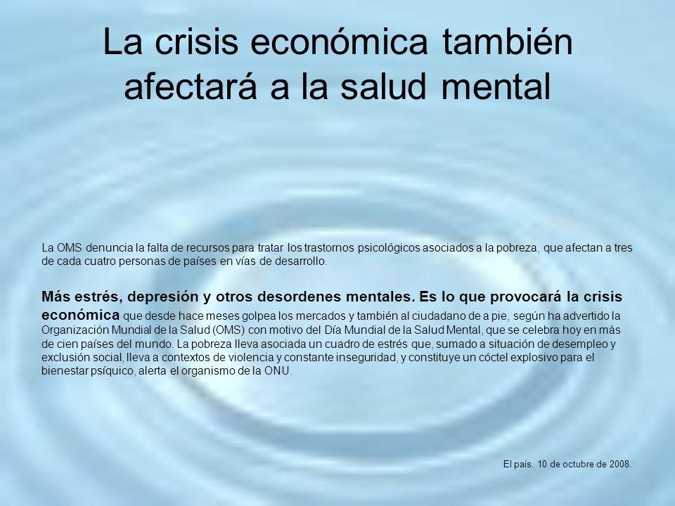 La crisis económica también afectará a la salud mental