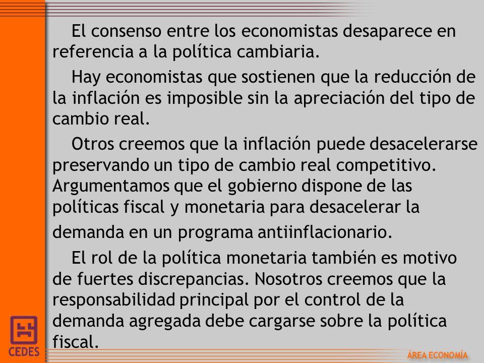 El consenso entre los economistas desaparece en referencia a la política cambiaria.
