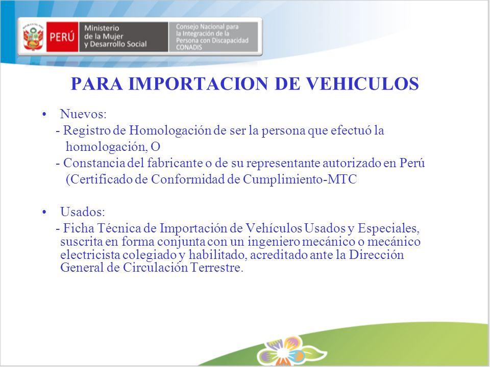 PARA IMPORTACION DE VEHICULOS