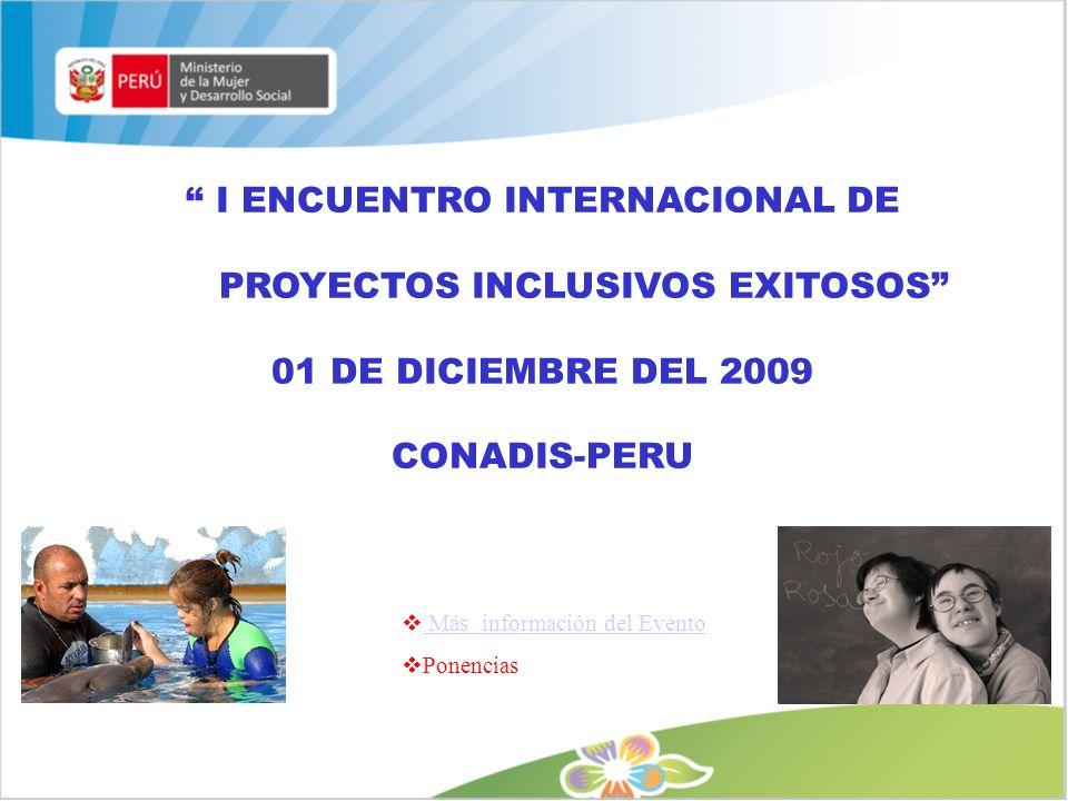I ENCUENTRO INTERNACIONAL DE PROYECTOS INCLUSIVOS EXITOSOS