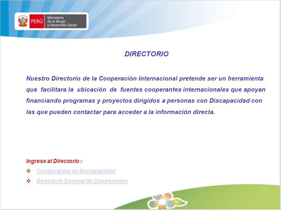 las que pueden contactar para acceder a la información directa.