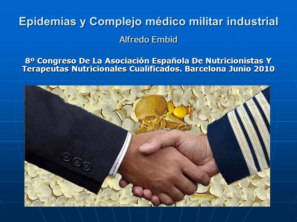 Epidemias y Complejo médico militar industrial